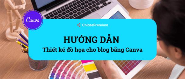 Sử dụng Canva để thiết kế đồ họa cho blog