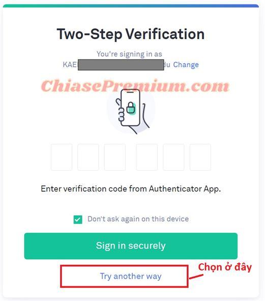 """Sau khi nhập mật khẩu và email login, đến bước hỏi mã xác nhận, bạn chọn """"Try another way"""""""