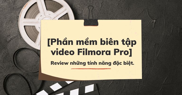 Phần mềm chỉnh sửa video Filmora
