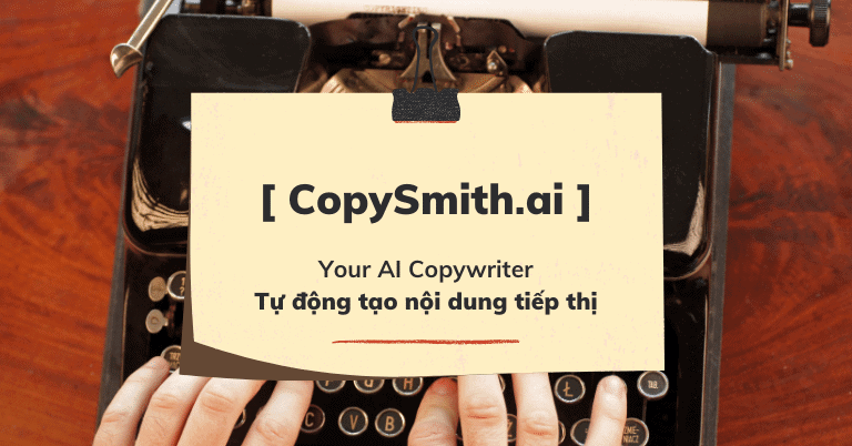 CopySmith là gì? Review CopySmith.ai