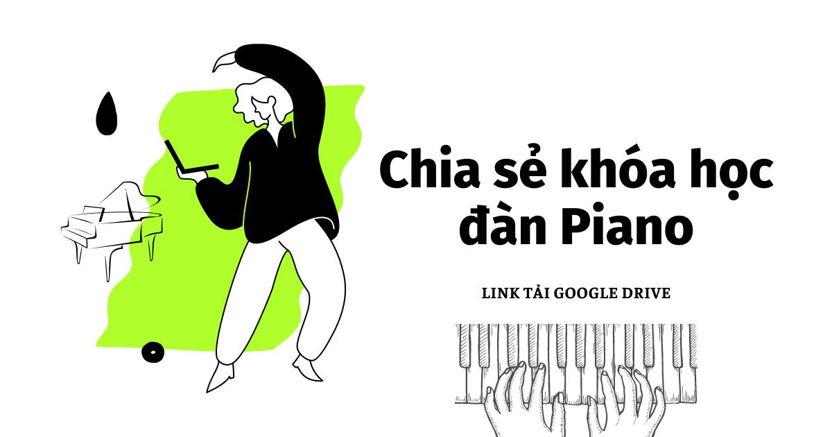 Chia sẻ các khóa học đàn Piano