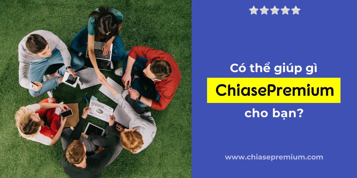 ChiasePremium là gì