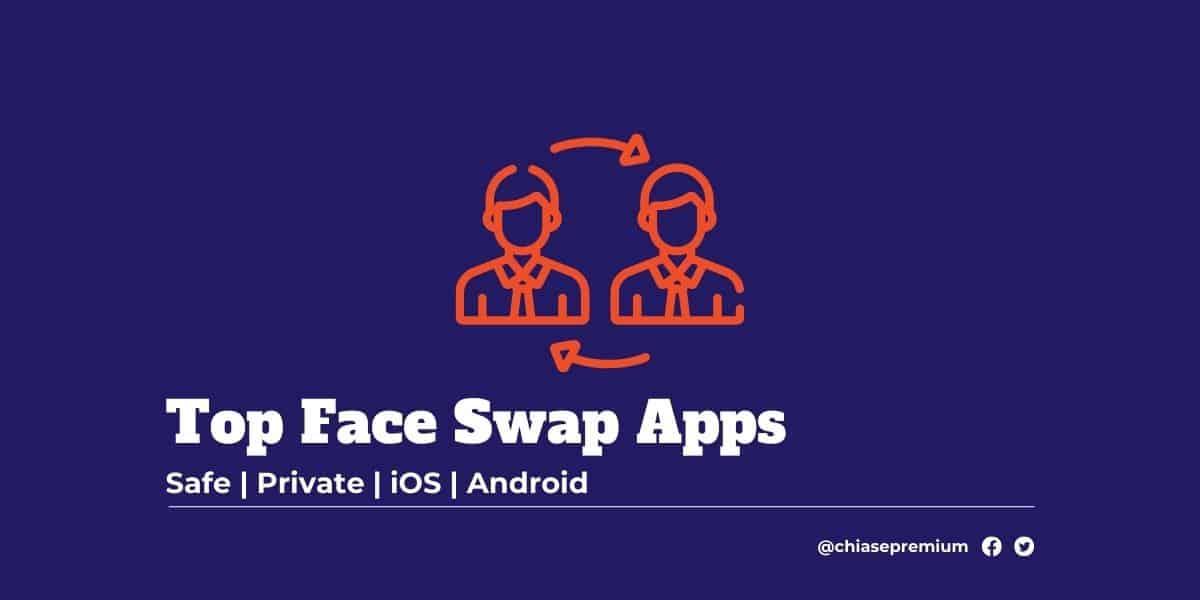 Top Face Swap Apps