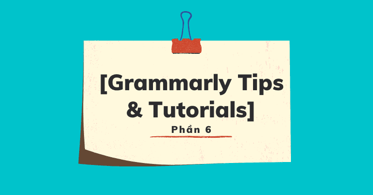 cách dùng Grammarly kiểm tra chính tả ngữ pháp