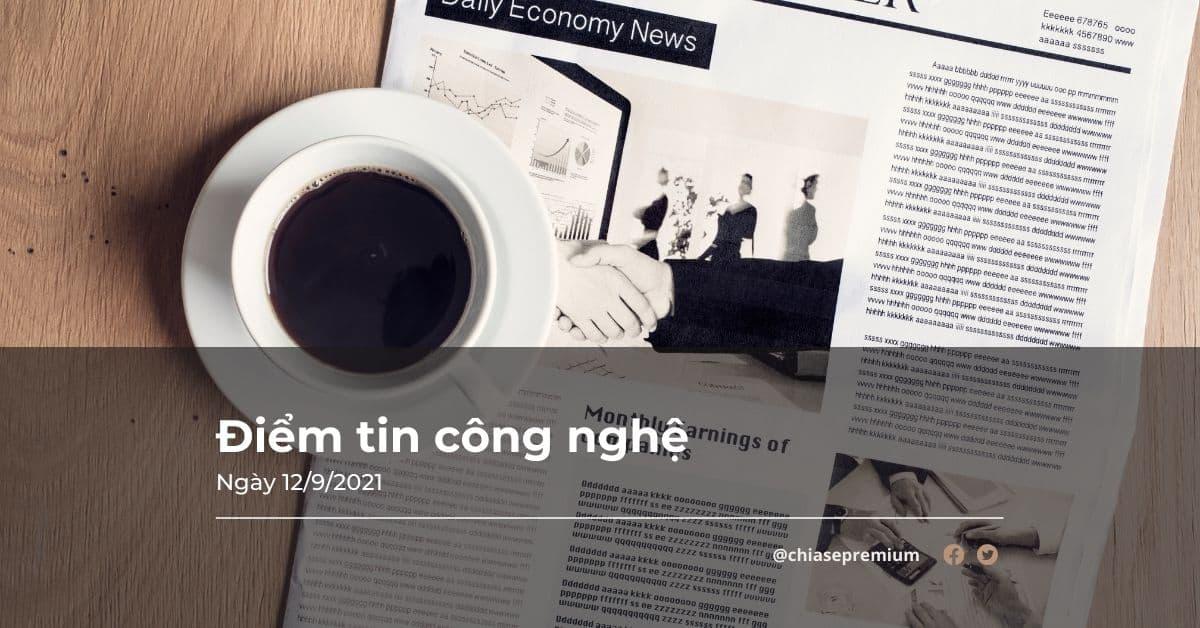 diem-tin-cong-nghe-12-09-2021
