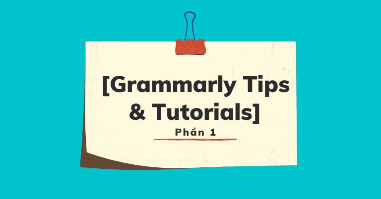 Hướng dẫn dùng ứng dụng Grammarly trên máy tính
