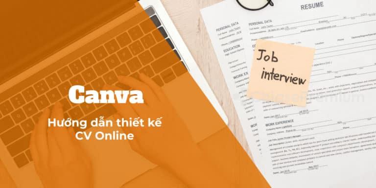 tao-cv-online-chuyen-nghiep-voi-canva